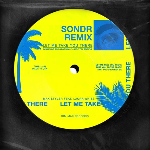 Let Me Take You There (feat. Laura White) [Sondr Remix]