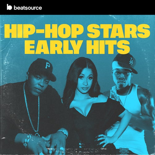 Hip-Hop Stars: Early Hits playlist