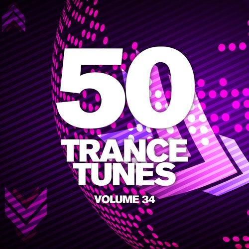 50 Trance Tunes, Vol. 34