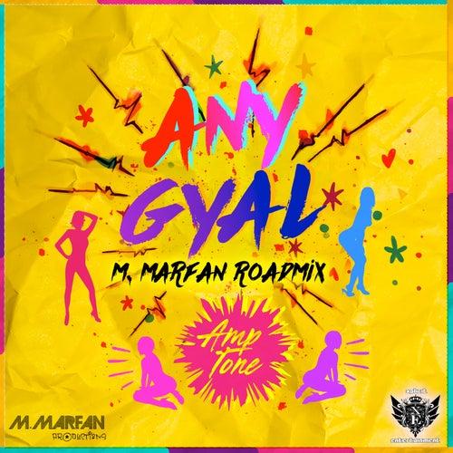 Any Gyal (M. Marfan Road Mix)