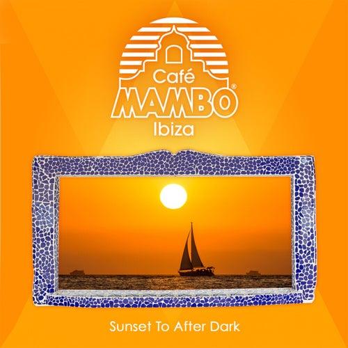 Cafe Mambo Ibiza - Sunset to After Dark