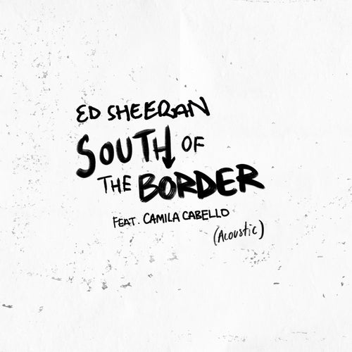 South of the Border (feat. Camila Cabello)