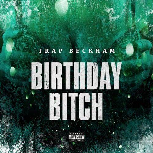 Birthday Bitch