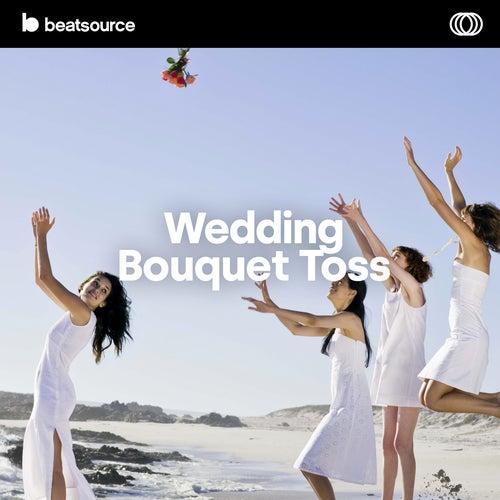 Wedding - Bouquet Toss Album Art