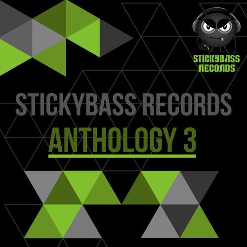 Stickybass Records: Anthology 3