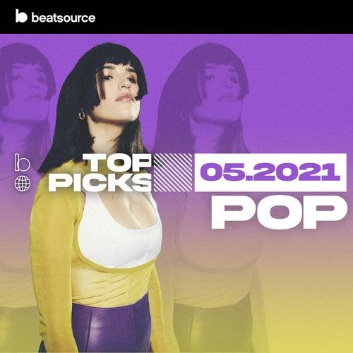 Pop Top Picks May 2021 playlist