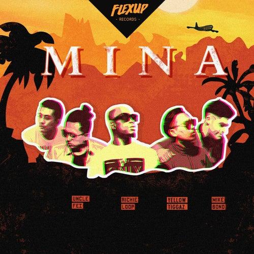 Mina (feat. Yellow TiggaZ)