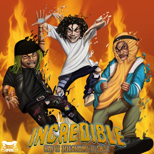 Incredible (feat. ZillaKami and $NOT)