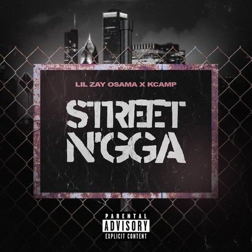 Street N'gga (feat. K CAMP)