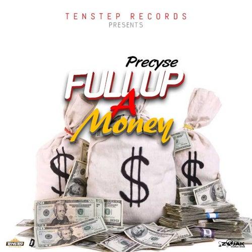 Full Up A Money