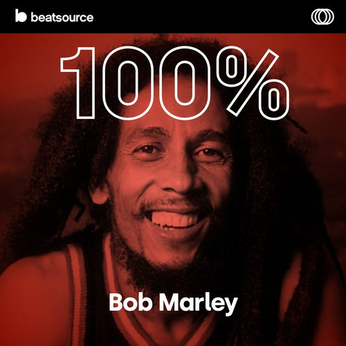100% Bob Marley playlist