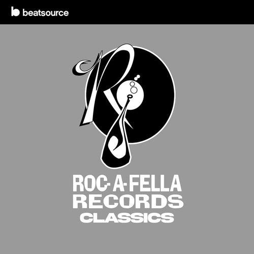 Roc-A-Fella Records Classics playlist