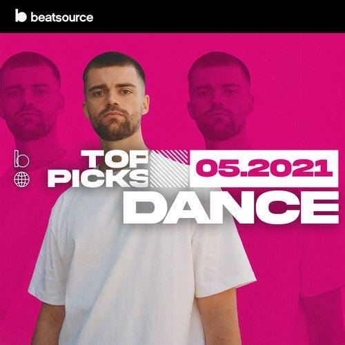 Dance Top Picks May 2021 playlist