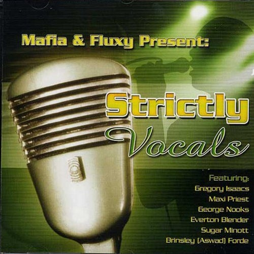 Mafia & Fluxy Presents Strictly Vocals, Vol. 1