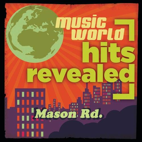 Hits Revealed: Mason Rd.
