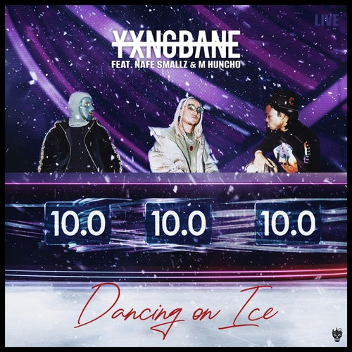 Dancing On Ice (feat. Nafe Smallz & M Huncho)