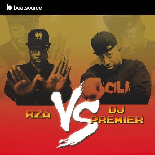 RZA vs DJ Premier playlist