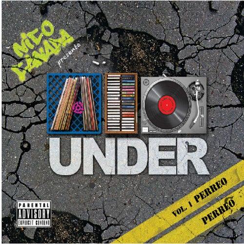 Nico Canada Presenta A lo Under Vol. 1 Perreo Perreo
