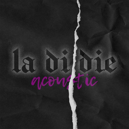 la di die (feat. jxdn) [Acoustic]