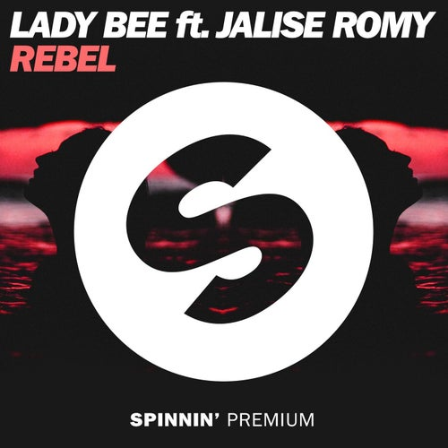 Rebel (feat. Jalise Romy)
