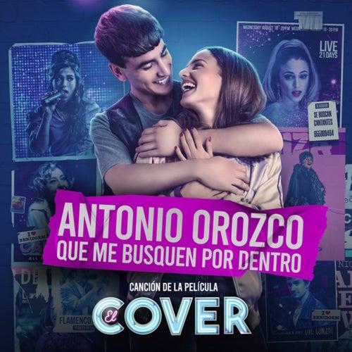 """Que Me Busquen Por Dentro (Canción Original De La Película """"El Cover"""")"""