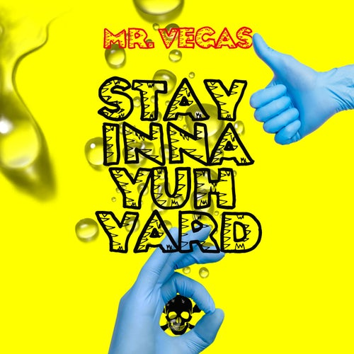 Stay Inna Yuh Yard