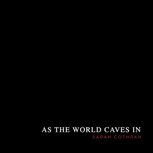 As the World Caves In
