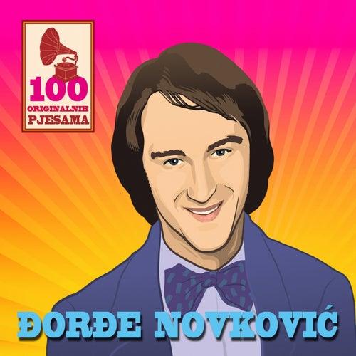 100 Originalnih Pjesama - ?or?e Novkovic