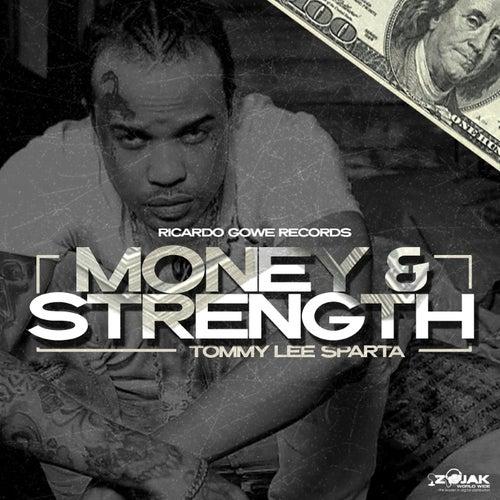 Money & Strength