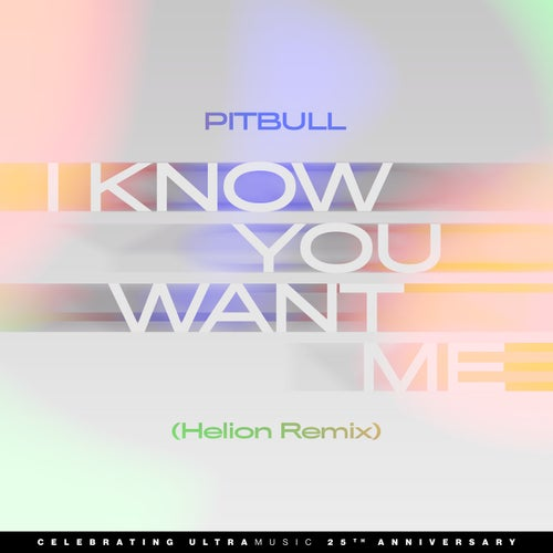 I Know You Want Me (Calle Ocho)