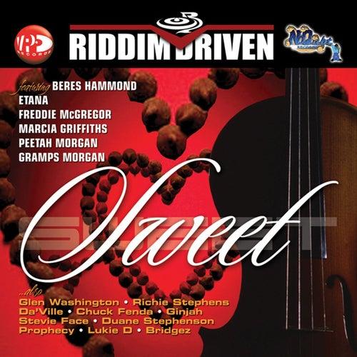 Riddim Driven: Sweet