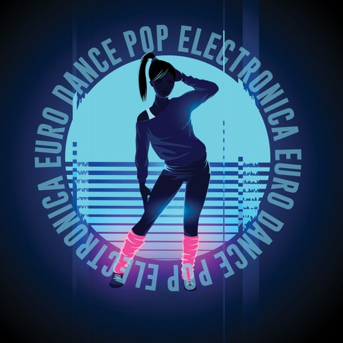 Electronica Euro Dance Pop