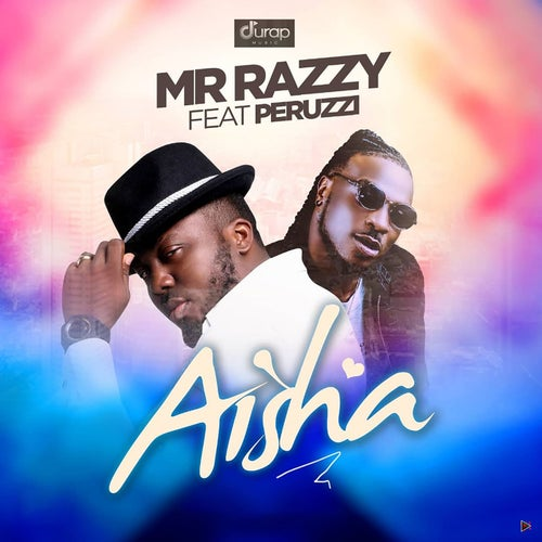 Aisha (feat. Peruzzi)