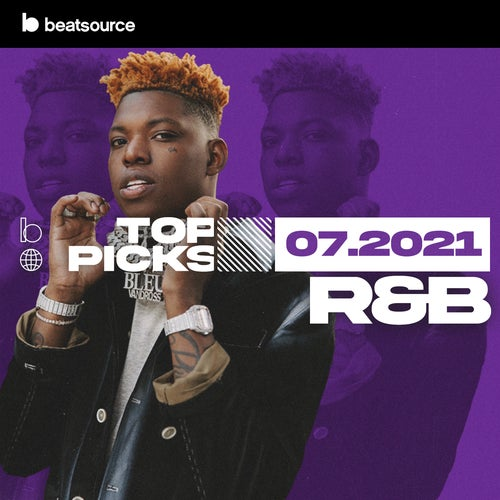 R&B Top Picks July 2021 Album Art