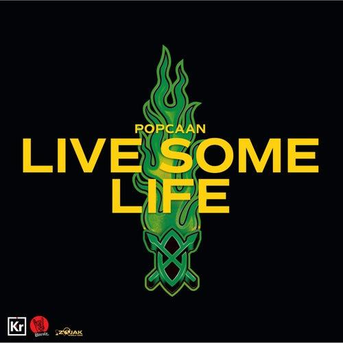 Live Some Life