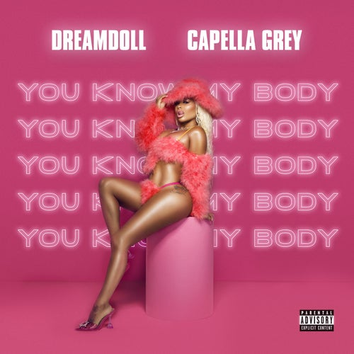 You know My body (feat. Capella Grey)
