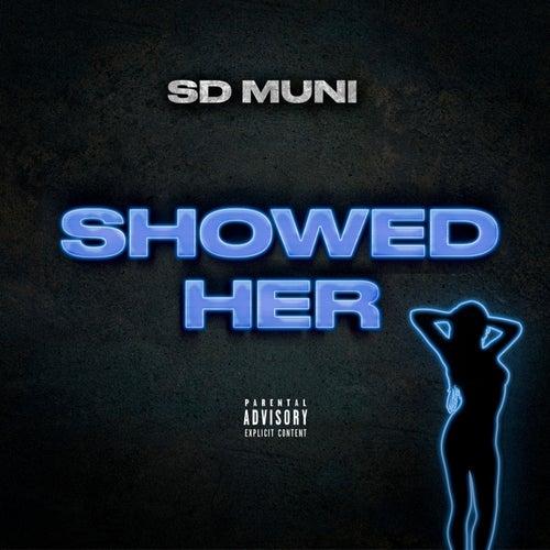 Showed Her