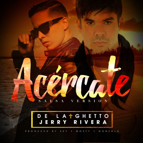 Acércate (feat. Jerry Rivera )