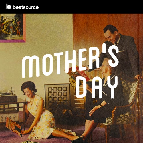 Mother's Day playlist