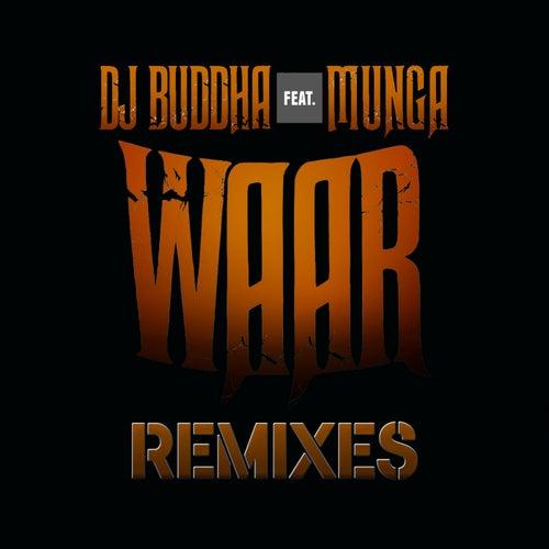 Waar (feat. Munga) [Remixes]