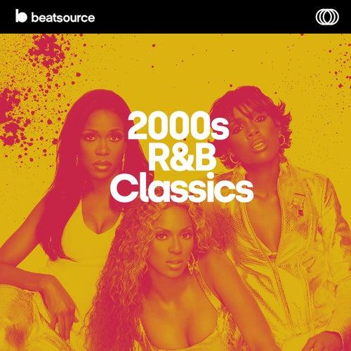 2000s R&B Classics playlist