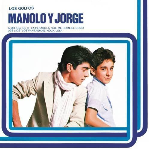 Manolo Y Jorge (Remasterizado 2021)