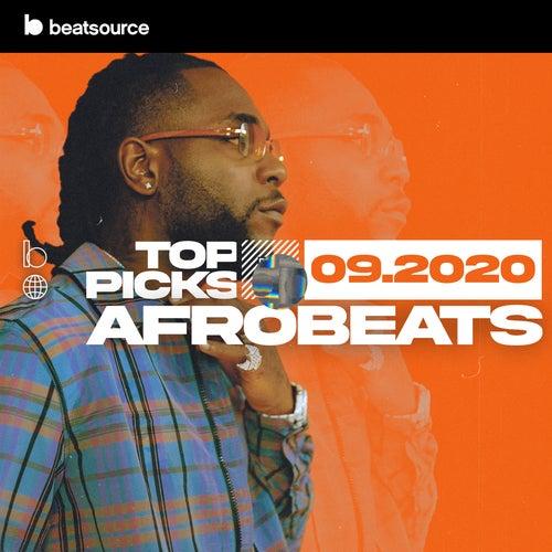 Afrobeats Top Picks September 2020 playlist