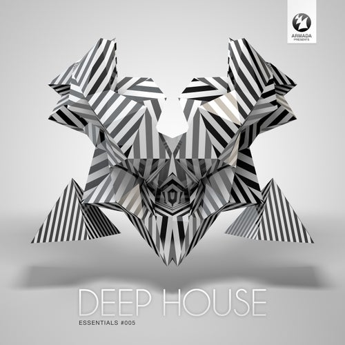 Deep House Essentials #005 - Armada Music