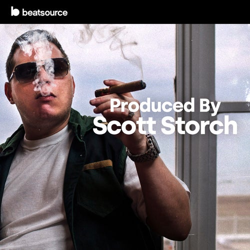 Produced by Scott Storch playlist