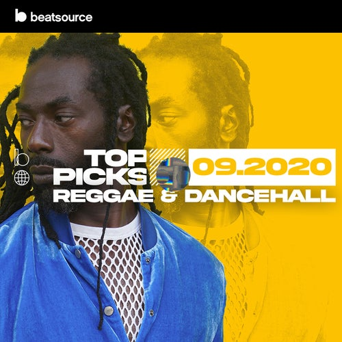 Reggae & Dancehall Top Picks September 2020 playlist