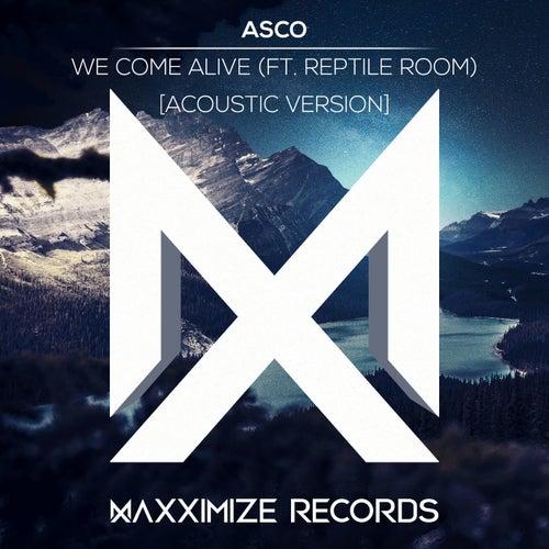 We Come Alive (feat. Reptile Room)