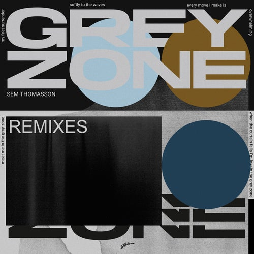 Grey Zone (Remixes)