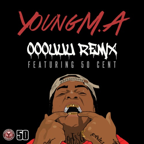 OOOUUU Remix (feat. 50 Cent) feat. 50 cent