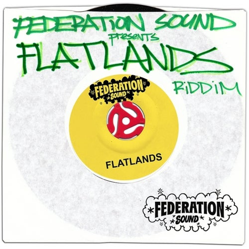 Federation Sound Presents Flatlands Riddim